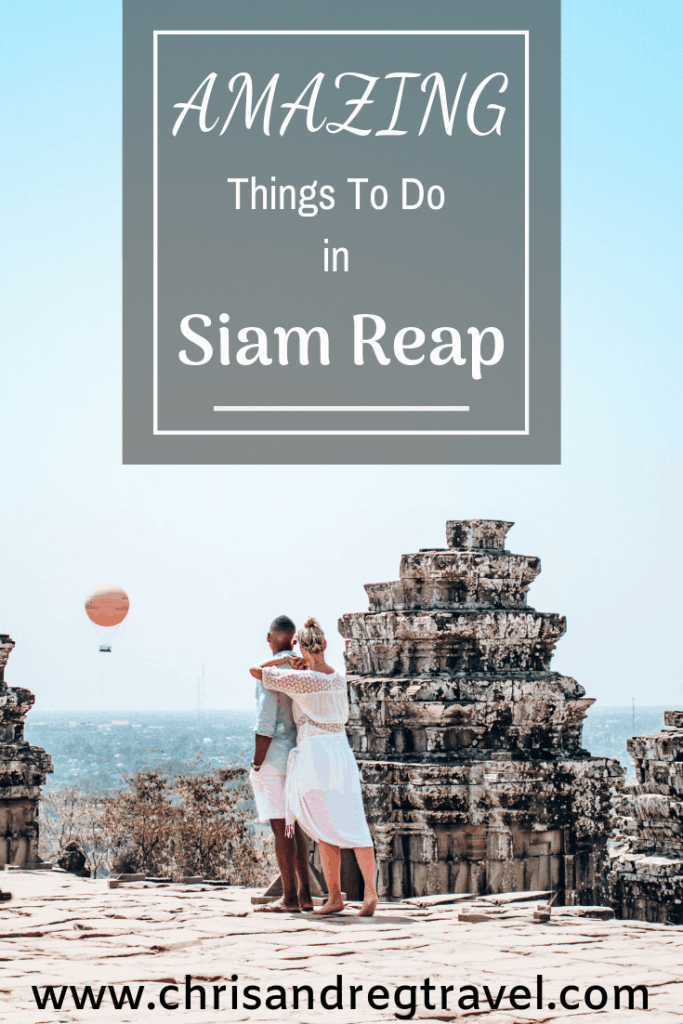 Amazing Things to Do in Siem Reap 1