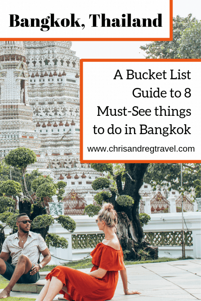 Bangkok, Thailand: A Bucket List Guide to 8 Must-See Things to Do in Bangkok 2