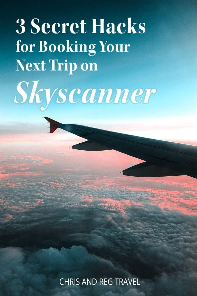 Skyscanner For Dummies: 3 Secret Hacks for Booking Your Next Trip on Skyscanner