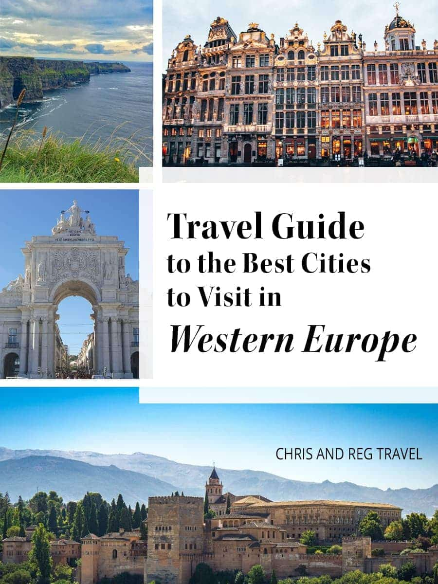 The Best Cities in Western Europe: A Travel Guide with Tips for The Perfect Trip