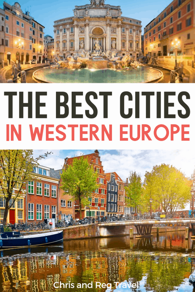 The Best Cities in Western Europe: A Travel Guide with Tips for The Perfect Trip 2