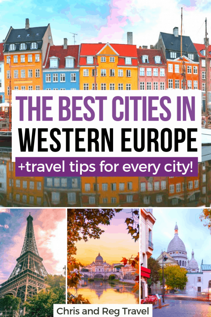 The Best Cities in Western Europe: A Travel Guide with Tips for The Perfect Trip 1