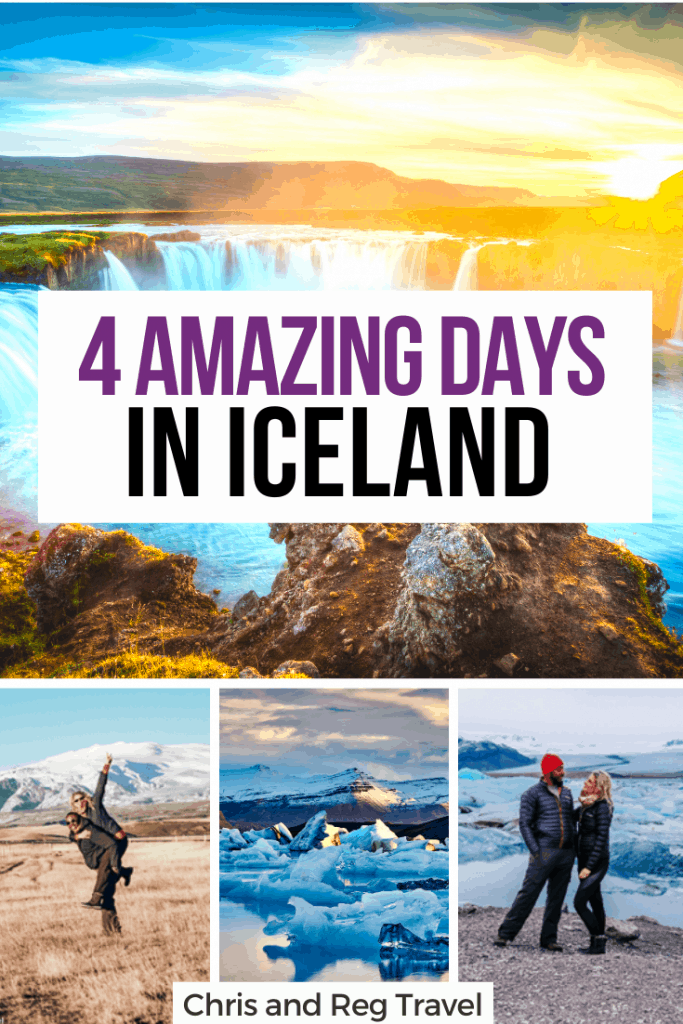 The Ultimate Iceland 4 day itinerary: how to spend 4 amazing days in Iceland
